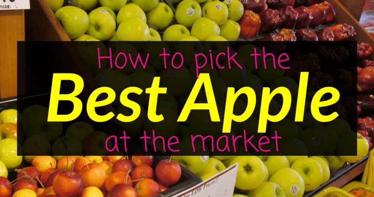 How to pick the best apple at the market