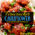 Firecracker Cauliflower, Vegetarian Recipe, Firecracker Cauliflower recipe, cauliflower, Backyard Eden, www.backyard-eden.com, www.backyard-eden.com/firecracker-cauliflower