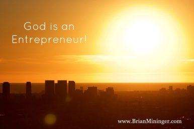 God is an Entrpreneur