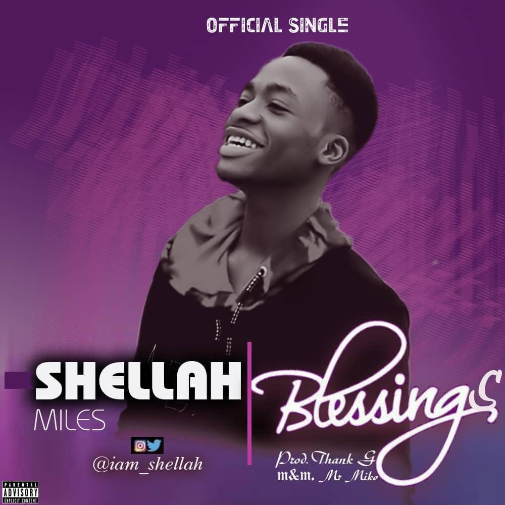 Music: Shellah Miles – Blessings