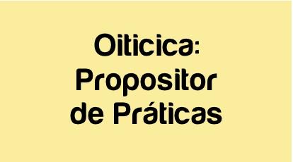 Oiticica1 - Propositor de Práticas