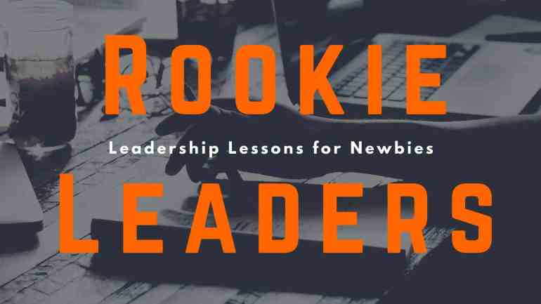 For all the Rookie Leaders in the house!