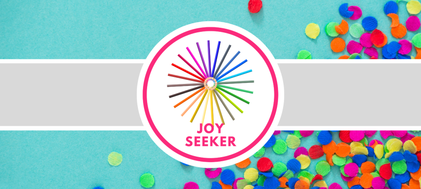 Joy Seeker Badge