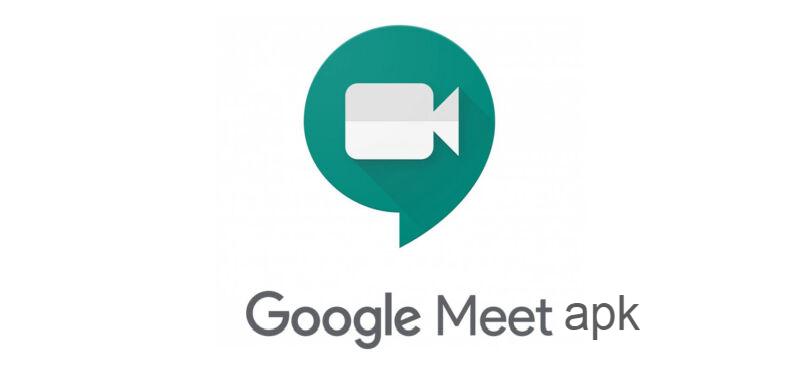 google meet apk:
