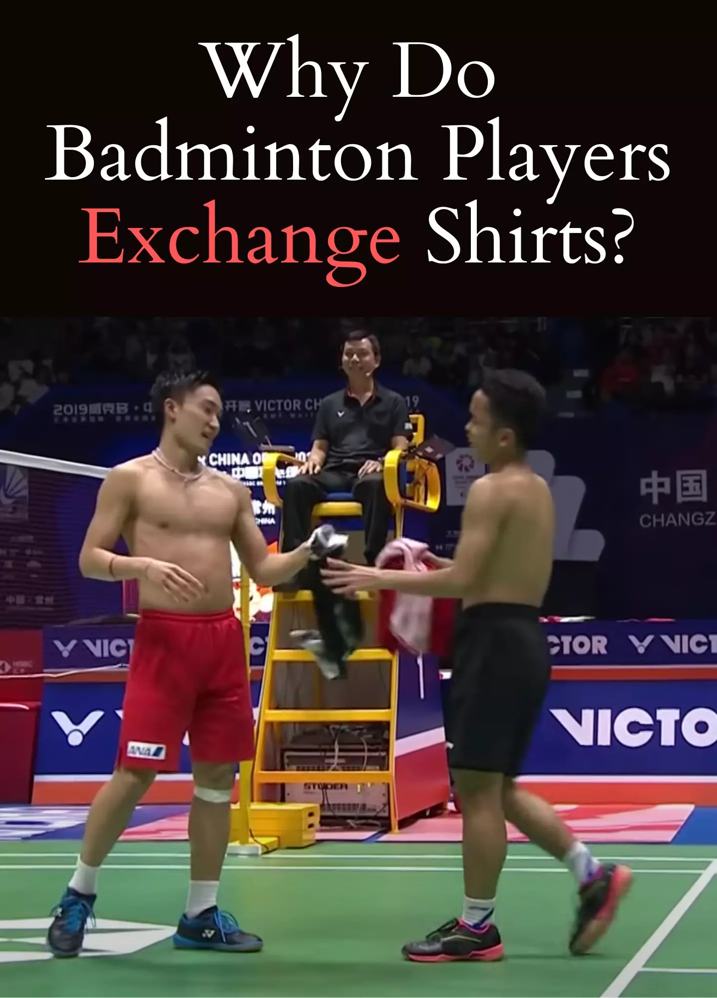 Read more about the article Why Do Badminton Players Exchange Shirts?