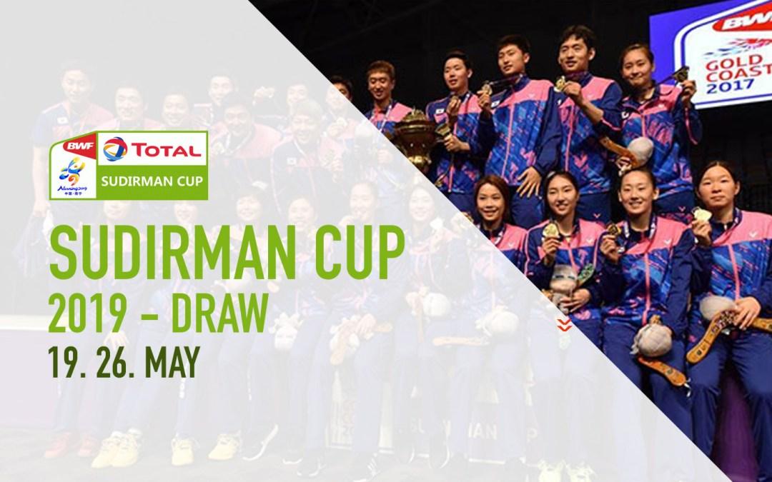 Sudirman Cup 2019 draws - Badminton Famly