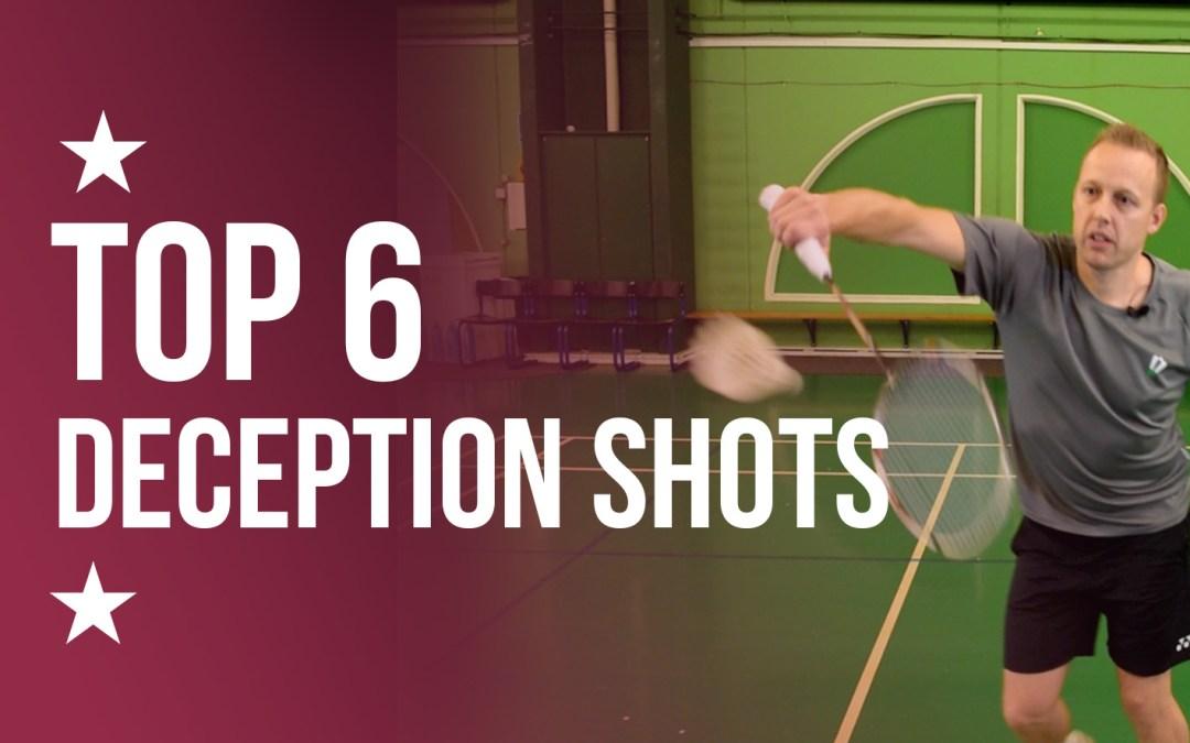 Top 6 deception shots