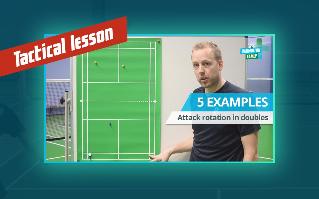 Tactical lesson – Attack rotation in doubles