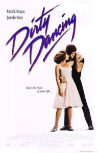 Poster for the film with Patrick Swayze and Jennifer Grey