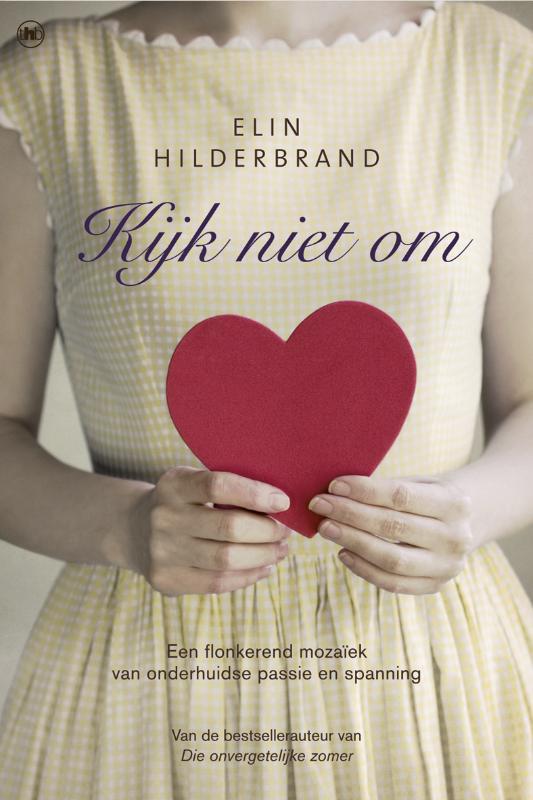 Elin Hilderbrand, Kijk niet om.