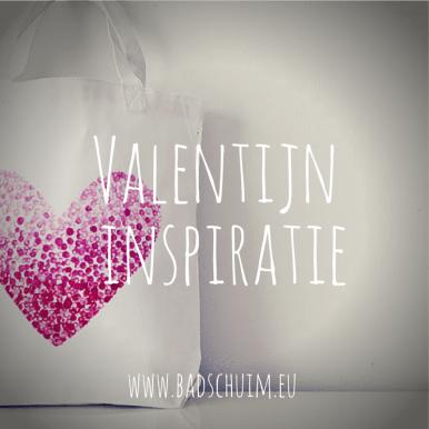 Valentijn inspiratie_de leukste voor je op een rij_blog badschuim.eu