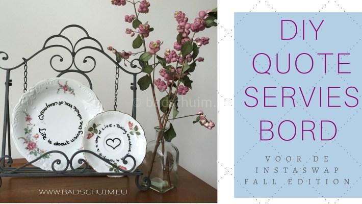 DIY Quote servies bord voor de instaswap fall edition I gemaakt door het creatief lifestyle blog