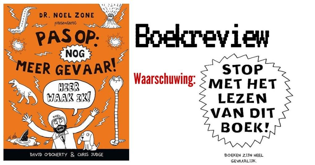 Boekreview 'Pas op: nog meer gevaar!'