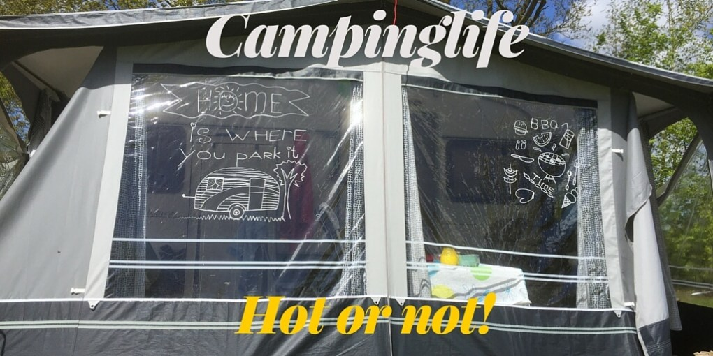 Campinglife: hot or not?!