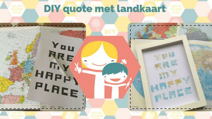 DIY quote met landkaart - ook leuk als Valentijn DIY