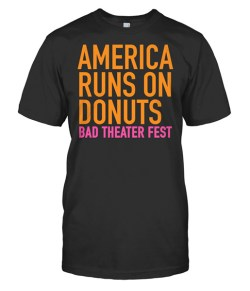 """AMERICA RUNS ON DONUTS"" – $18 USD (available in 8 colors)"
