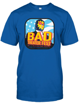 Bad Theater Fest 5 - $19