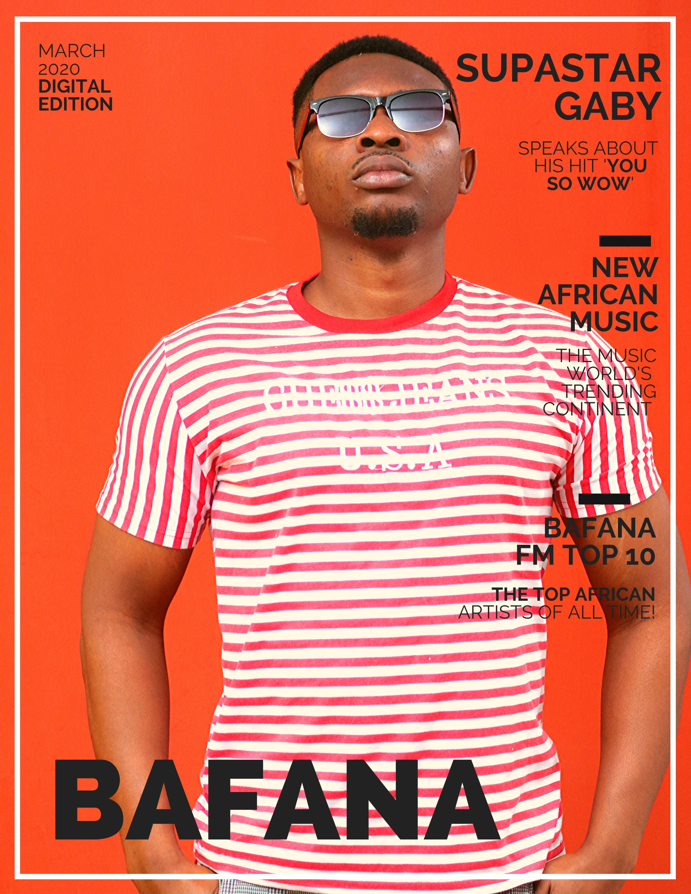 'Supastar Gaby' graces the Cover of the brand new 'Bafana' Magazine with style as he celebrates his global single 'You So Wow'