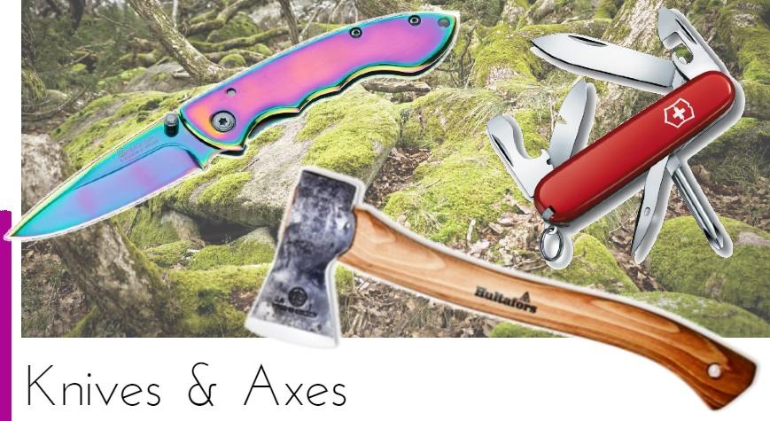 Knives & Axes