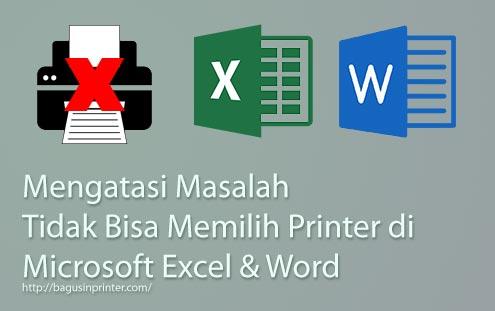 Mengatasi Masalah Tidak Bisa Memilih Printer di Excel