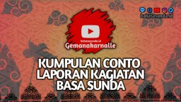 Contoh Laporan Kagiatan Tentang Jurnalistik Sunda