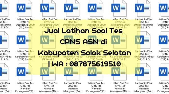 Soal Tes CPNS ASN di Solok Selatan | WA : 087875619510