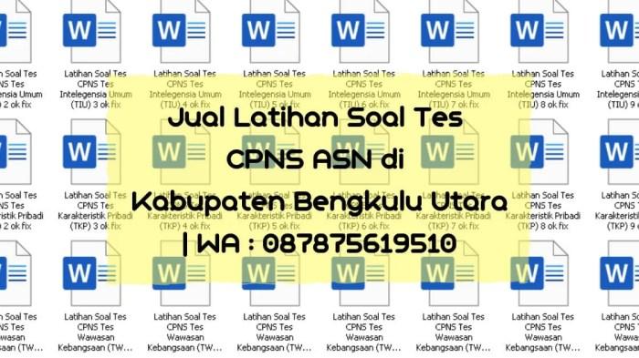 Soal Tes CPNS ASN di Bengkulu Utara