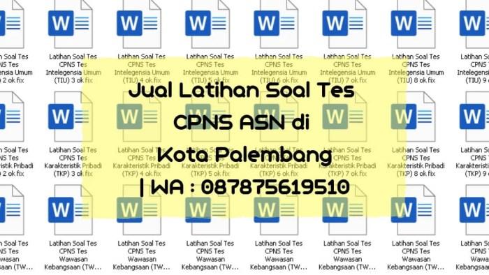 Soal Tes CPNS ASN di Palembang