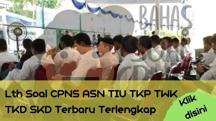 Soal Tes CPNS ASN di Kabupaten Barito Wetan