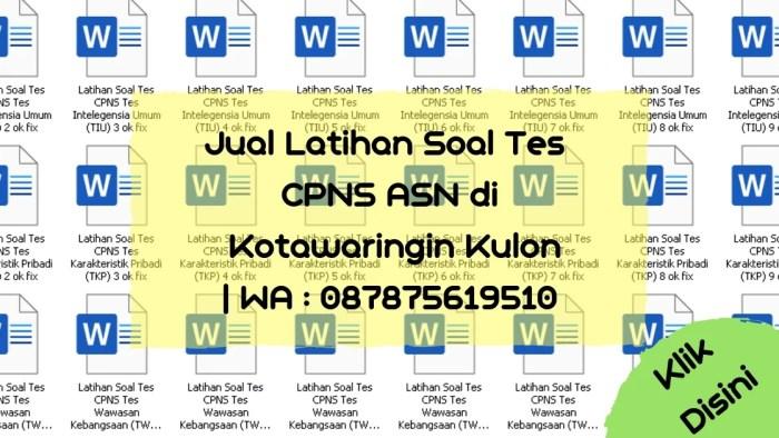 Soal Tes CPNS ASN di Kotawaringin Kulon