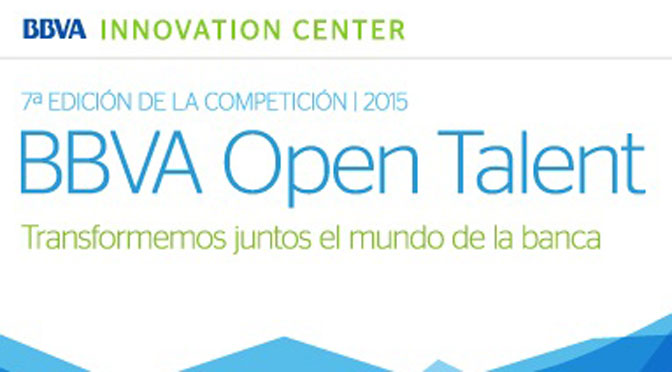 BBVA Open Talent busca emprendimientos en servicios financieros