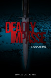Deadly Impasse – Seumas Gallacher
