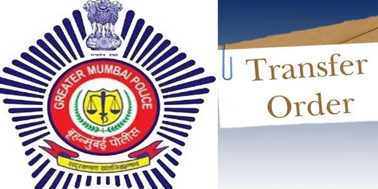 Police Officer Transfer Mumbai Deputy Commissioners of Police Pathan and Manere Assistant Commissioners Sanjay Patil and Shinde and Maponi Asha Korke transferred