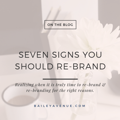 Seven Signs You Should Re-Brand
