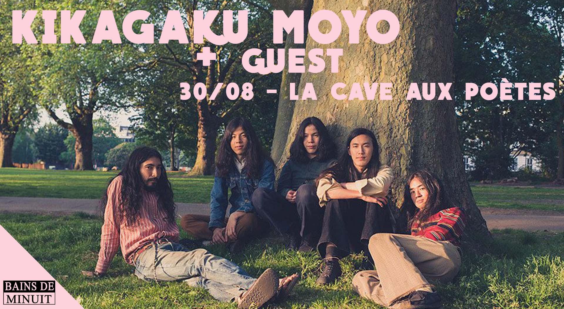 30/08 – KIKAGAKU MOYO (jp) + Guest / La Cave aux Poètes