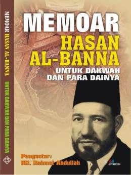 Memoar Hasan Al Banna