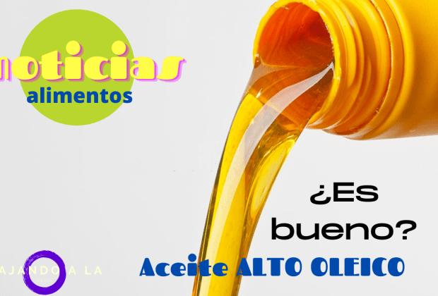 aceite alto oleico