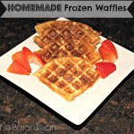 Tasty Tuesdays with Homemade Frozen Waffles