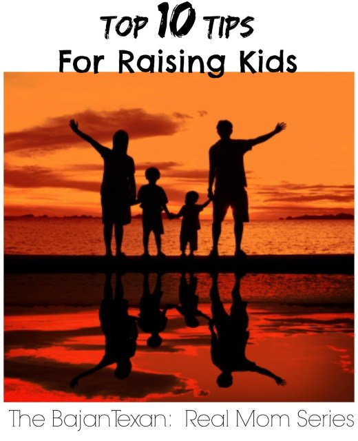 Top 10 Rules for Raising Kids (Real Mom Series 1) - Get some great tips from a real mom for happier kids and for a healthier relationship with them!