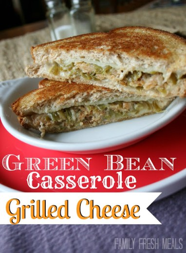 Green Bean Casserole Grilled Cheese