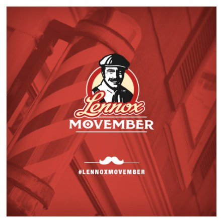 Prostate Cancer: Lennox Movember - Movember is an annual event on November where men grow mustaches to raise awareness on prostate cancer & depression.