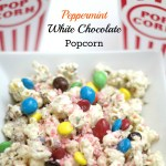 Peppermint White Chocolate Popcorn #ad #MakeItAMovieNight