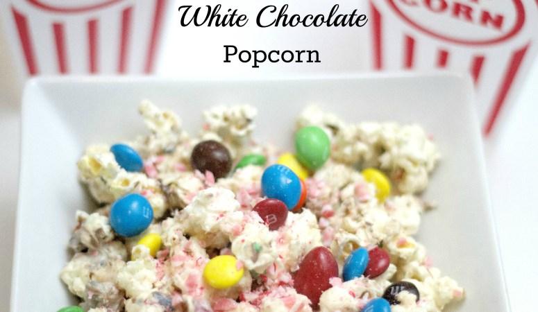 Peppermint White Chocolate Popcorn #ad #MakeItAMovieNight