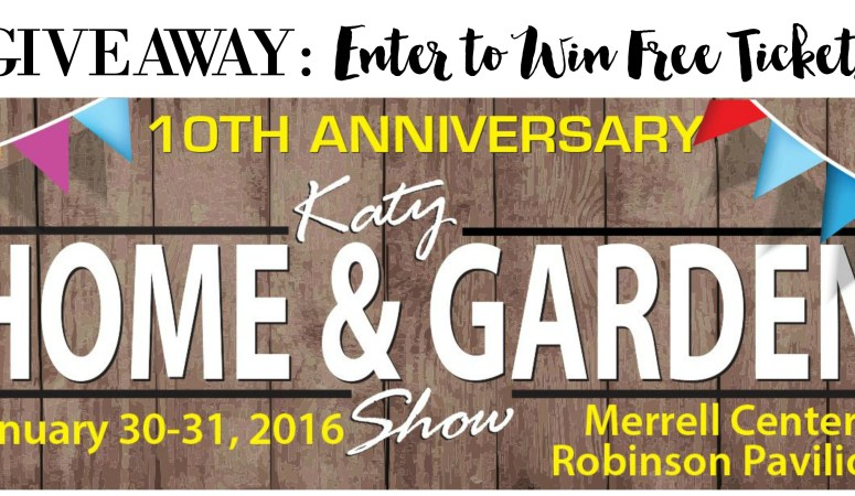 Tickets to Katy Home and Garden Show Giveaway