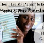 How to Use Your Happy Planner to be Happier & Productive + Happy Planner Giveaway