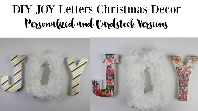 DIY Christmas Decor JOY letters