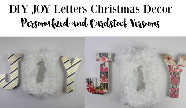 DIY Christmas Decor Personalized JOY Letters