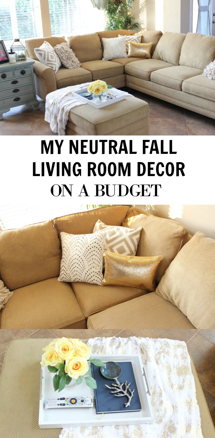 My Neutral Fall Living Room Decor on a Budget - If you're looking for money-saving and awesome decor ideas for your living room, check out this post!