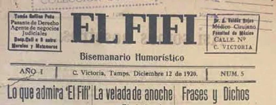 """""""Prensa Fifí"""", existió hace cien años en Tamaulipas; hay ejemplares"""