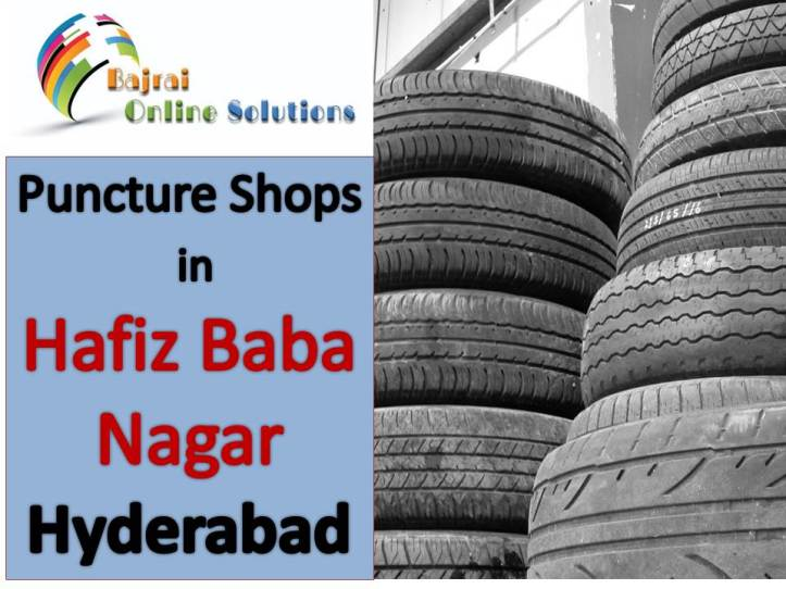 Puncture Shops around Hafiz Baba Nagar Hyderabad Puncture shops